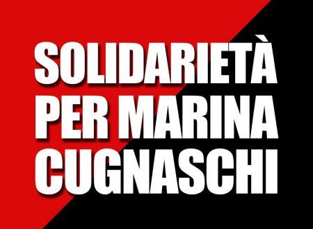 Solidarietà per Marina Cugnaschi.