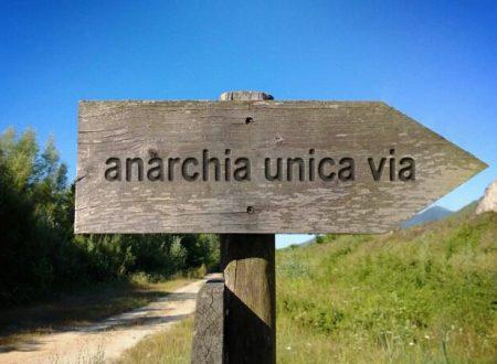 Perché sei anarchico.. perchè  non lo siamo tutti?